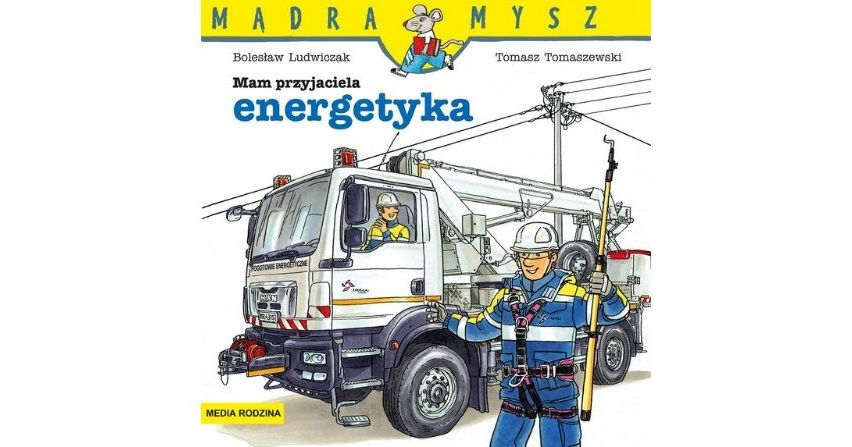 Pierwsza książeczka dla dzieci o pracy energetyka