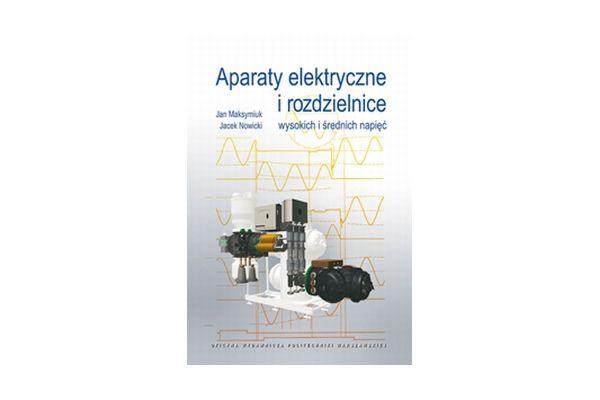 Aparaty elektryczne i rozdzielnice wysokich i średnich napięć