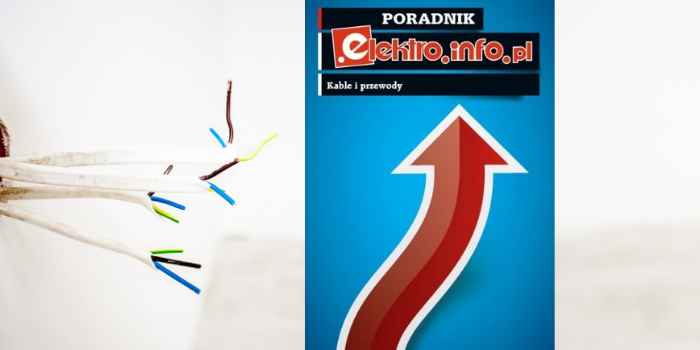 Kable i przewody 2019 – pobierz bezpłatny poradnik