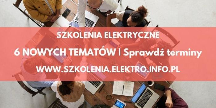 Zapraszamy na elektryczne szkolenia!