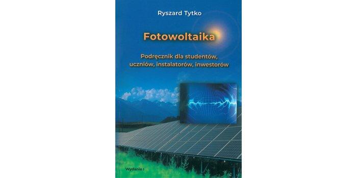 Fotowoltaika, podręcznik dla studentów, uczniów, inwestorów