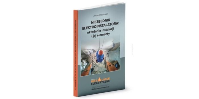 Niezbędnik elektroinstalatora: układanie instalacji i jej elementy
