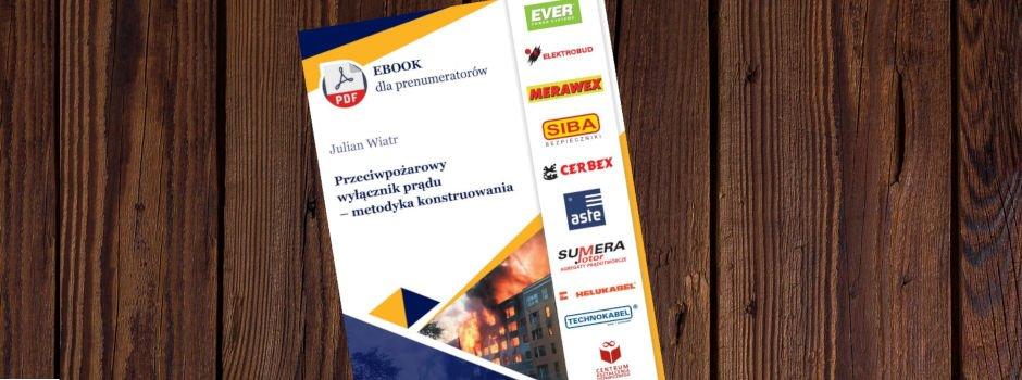 Przeciwpożarowy wyłącznik prądu - bezpłatny ebook dla prenumeratorów