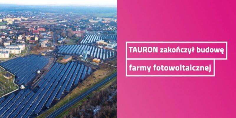 Pierwsza farma PV TAURONA rozpoczęła pracę