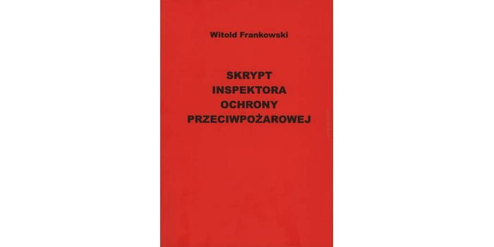 Skrypt inspektora ochrony przeciwpożarowej