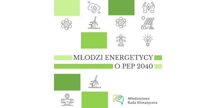 Akademickie Konsultacje Polityki Energetycznej Polski do 2040 roku