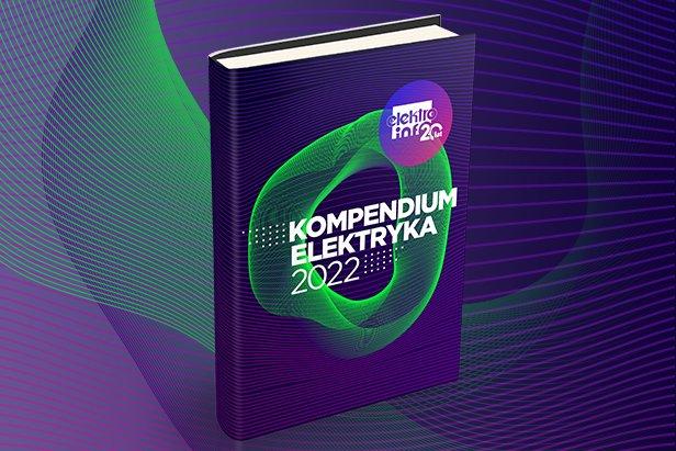 Kompendium Elektryka 2022 – dla prenumeratorów