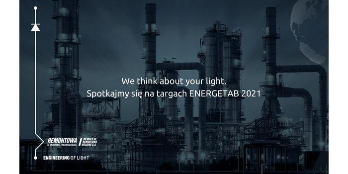 Remontowa Lighting Technologies zaprasza na targi ENERGETAB 2021!