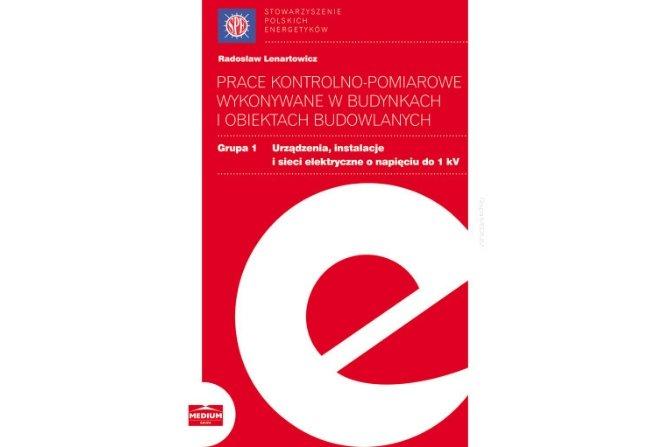Prace kontrolno-pomiarowe wykonywane w budynkach i obiektach budowlanych Fot. Redakcja EI