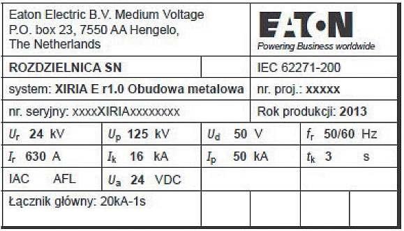 Rys. 1.  Przykład tabliczki znamionowej rozdzielnicy średniego napięcia w osłonie metalowej typu XIRIA E produkcji EATON