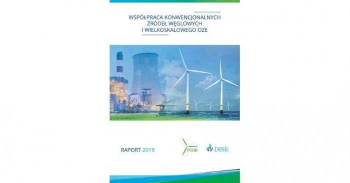 """Raport """"Współpraca konwencjonalnych źródeł węglowych i wielkoskalowego OZE"""""""