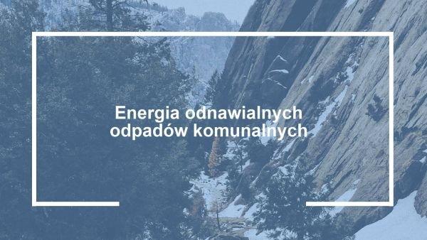 odnawialne zrodla energii odpady komunalne