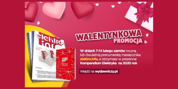 """Walentynkowa promocja prenumeraty """"elektro.info""""!"""