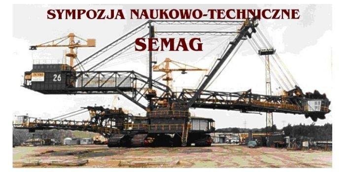 """XXVI Sympozjum Naukowo-Techniczne """"SEMAG"""""""